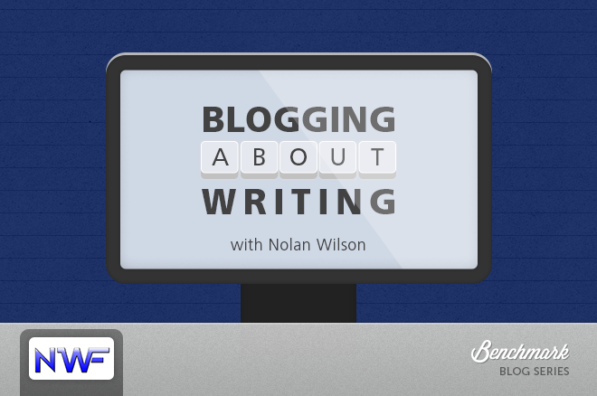 Blogging About Writing with Nolan Wilson