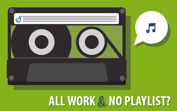 All Work & No Playlist