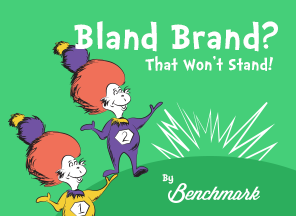 Bland Brand? That Won't Stand!