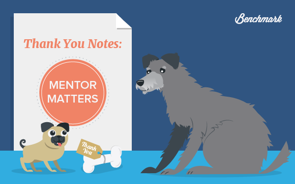 Thank You Notes: Mentor Matters