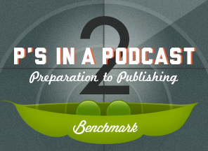 Two P's in a Podcast: Preparation to Publishing