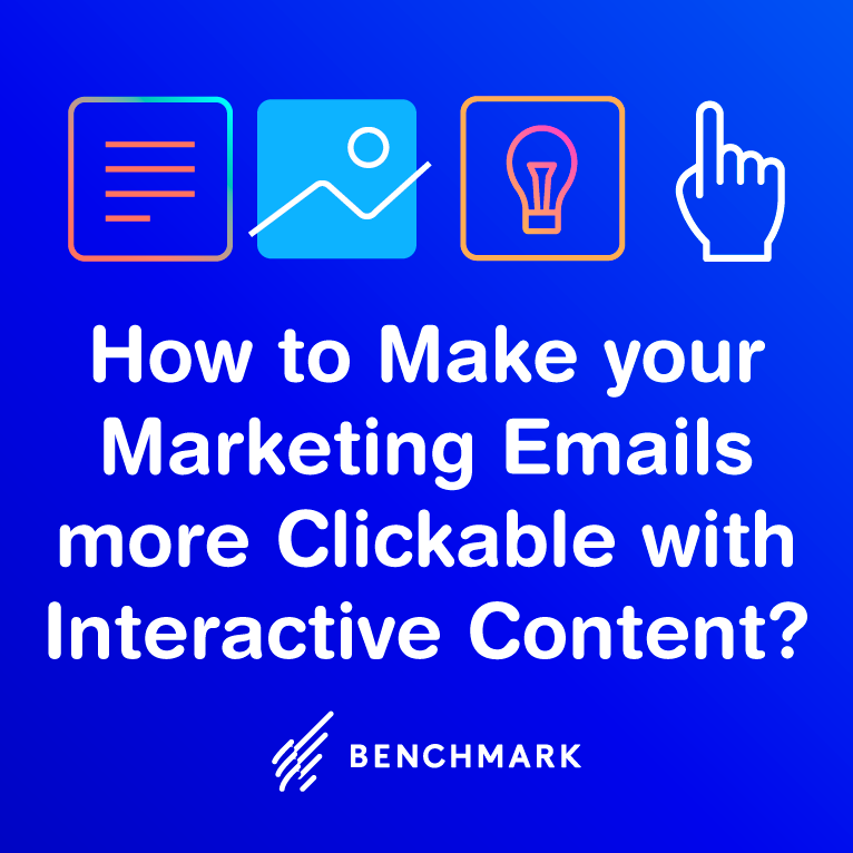 How to Make your Marketing Emails More Clickable with Interactive Content?
