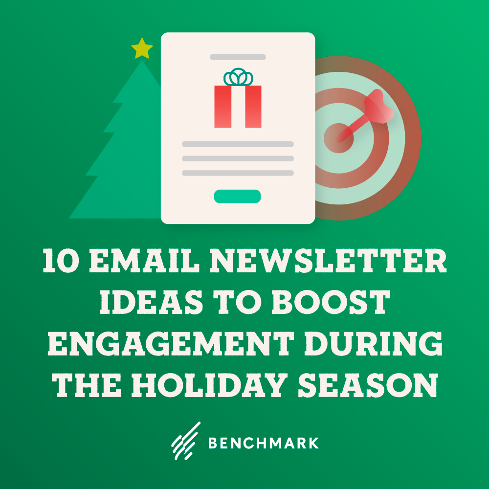 10 Email Newsletter Ideas to Boost Engagement During the Holiday Season