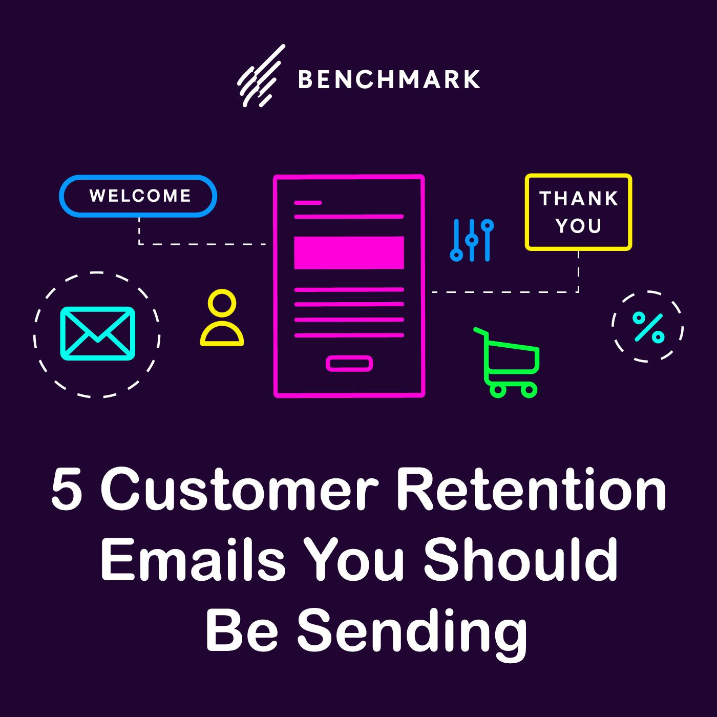 5 Customer Retention Emails You Should Be Sending