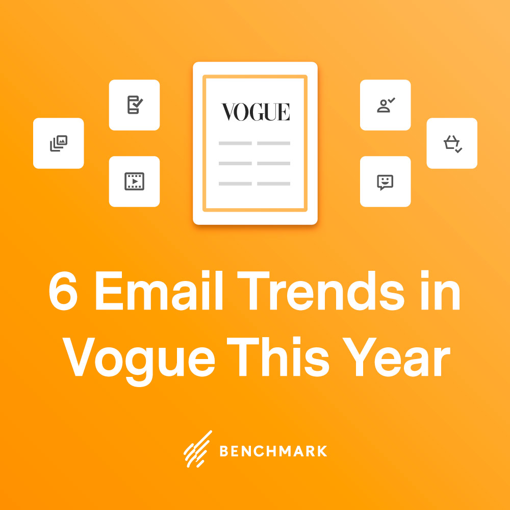 6 Email Trends in Vogue This Year