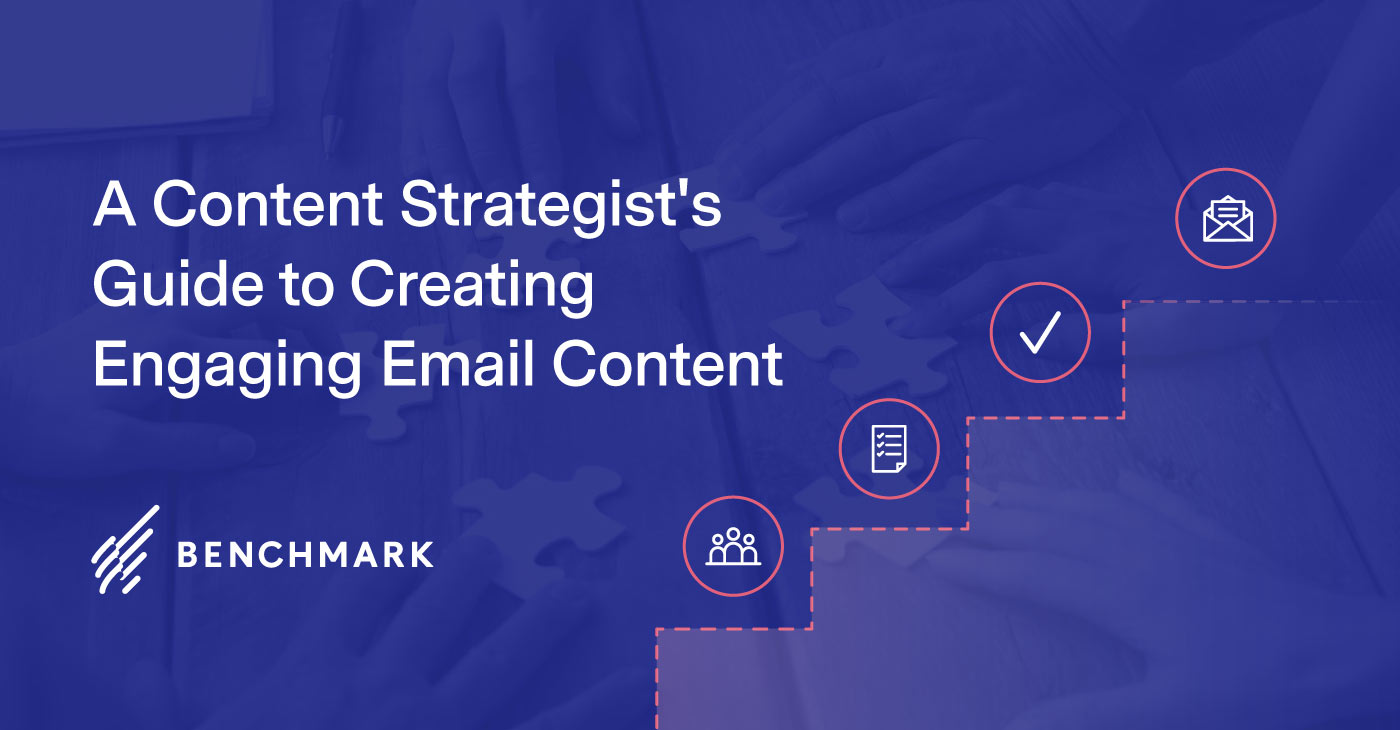 A Content Strategist's Guide to Creating Engaging Email Content