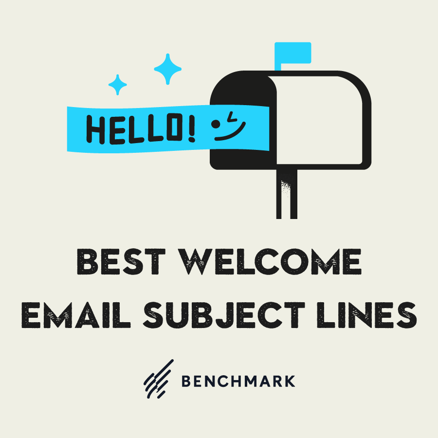 Best Welcome Email Subject Lines to Greet Your New Subscribers