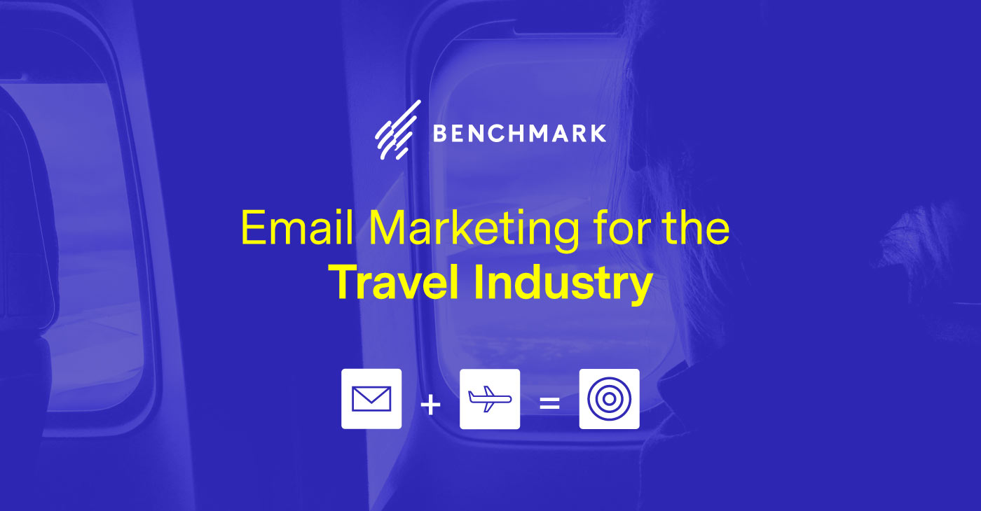 Email Marketing for the Travel Industry