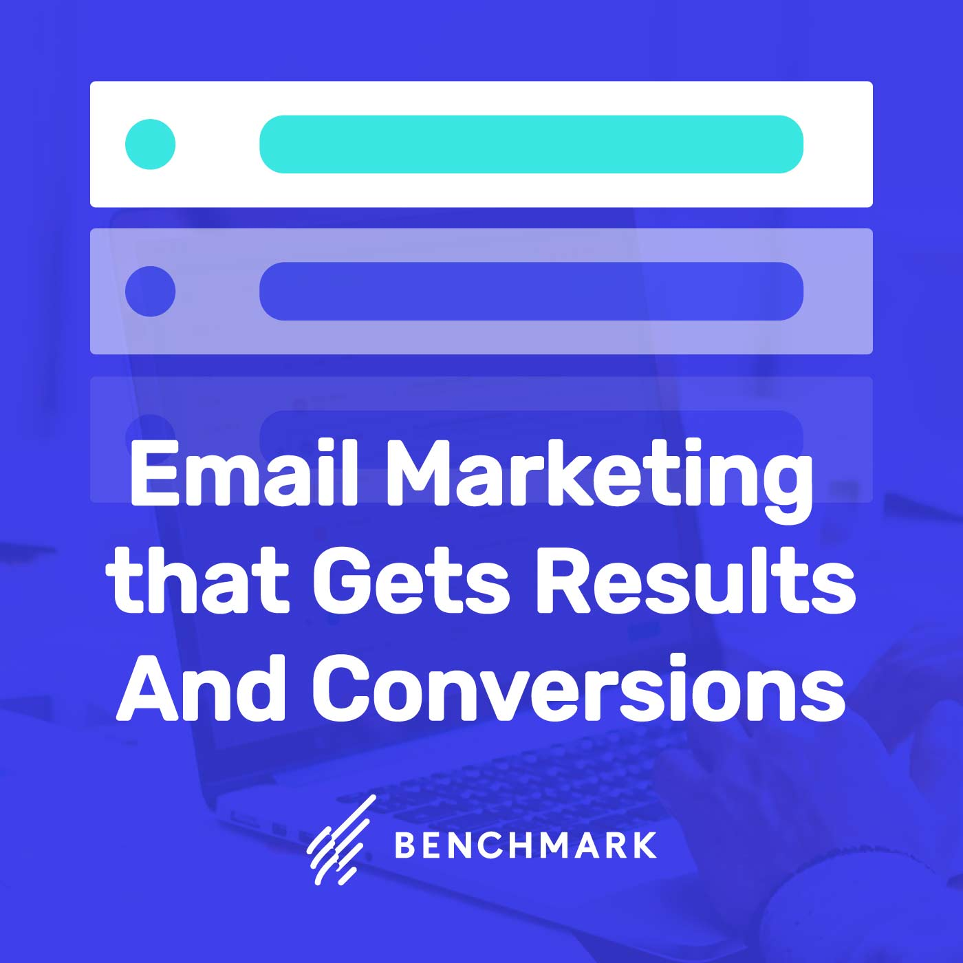 Email Marketing that Gets Results ... And Conversions