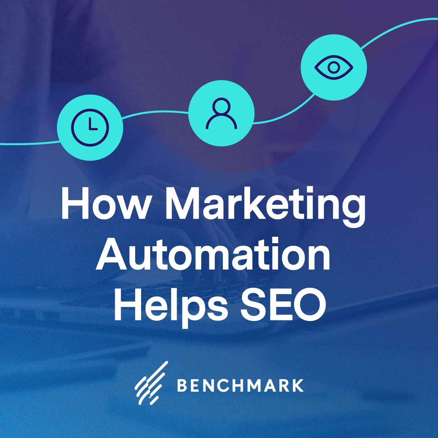 How Marketing Automation Helps SEO