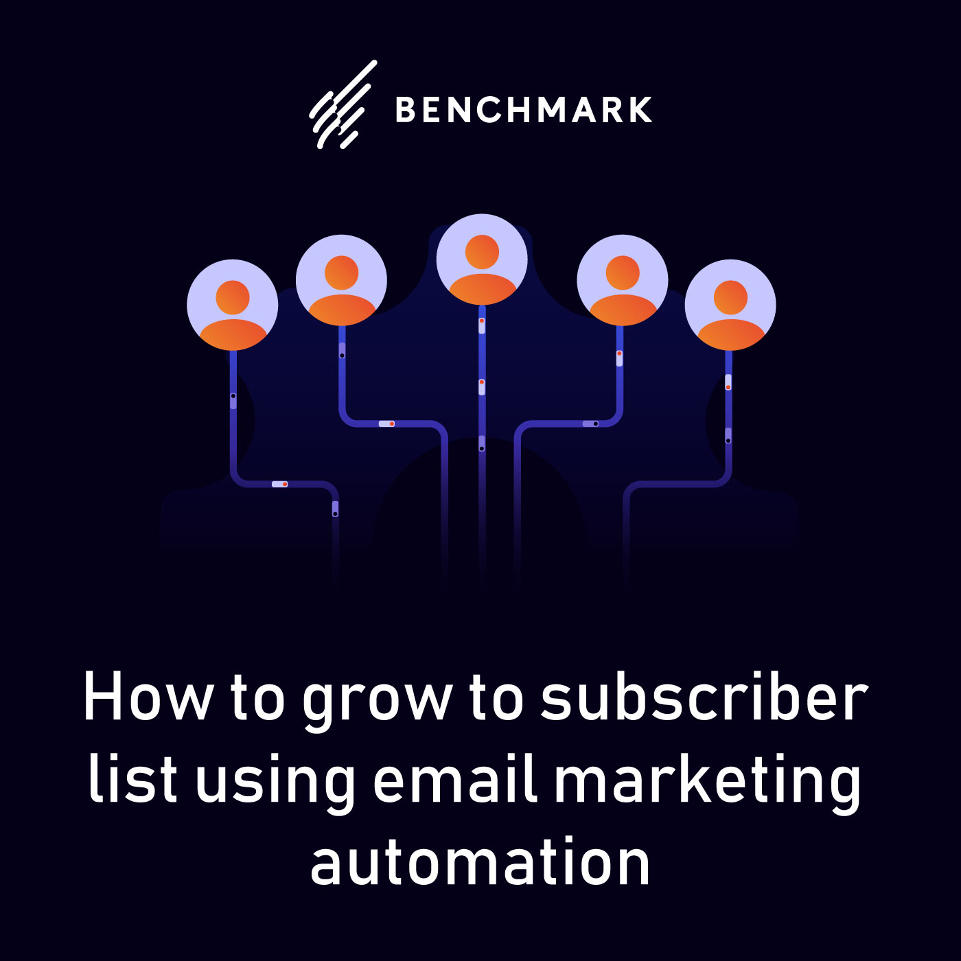 How to grow to subscriber list using email marketing automation