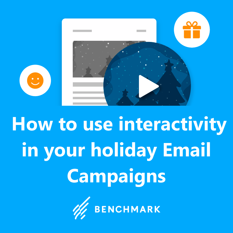 How to use interactivity in your holiday Email Campaigns to get better engagement