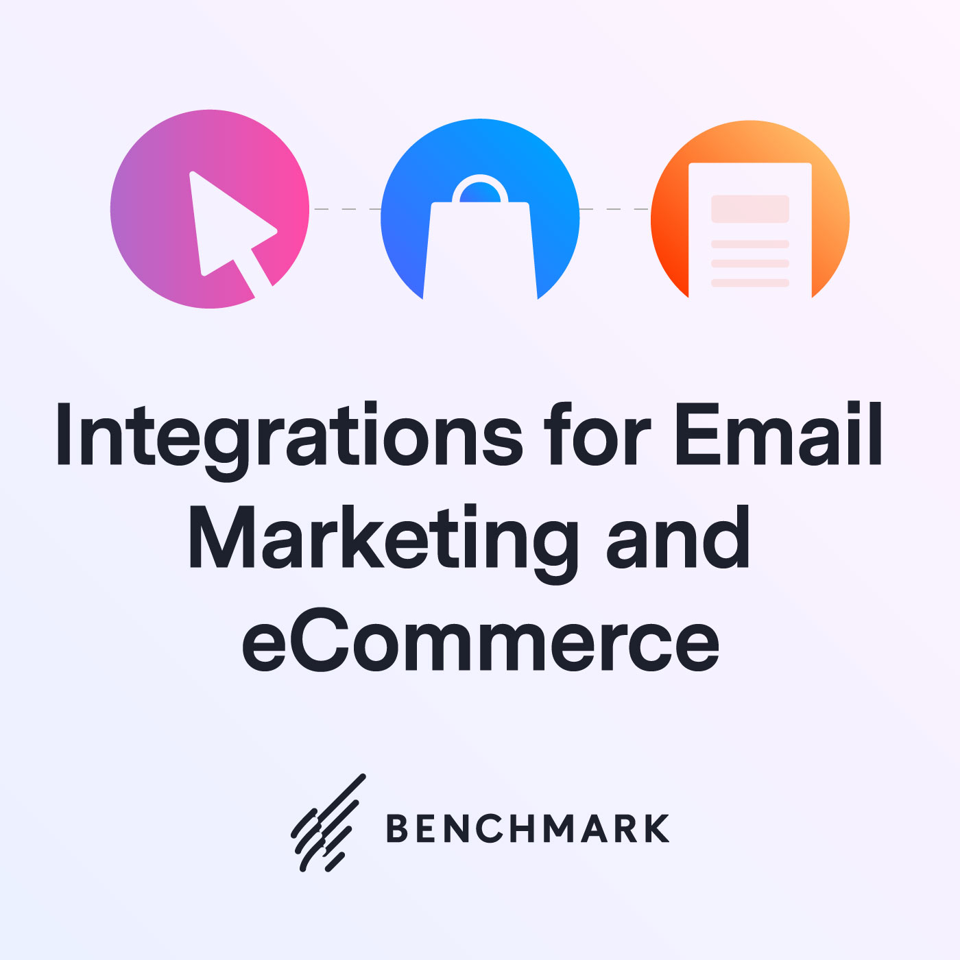Top Integrations for Email Marketing and eCommerce