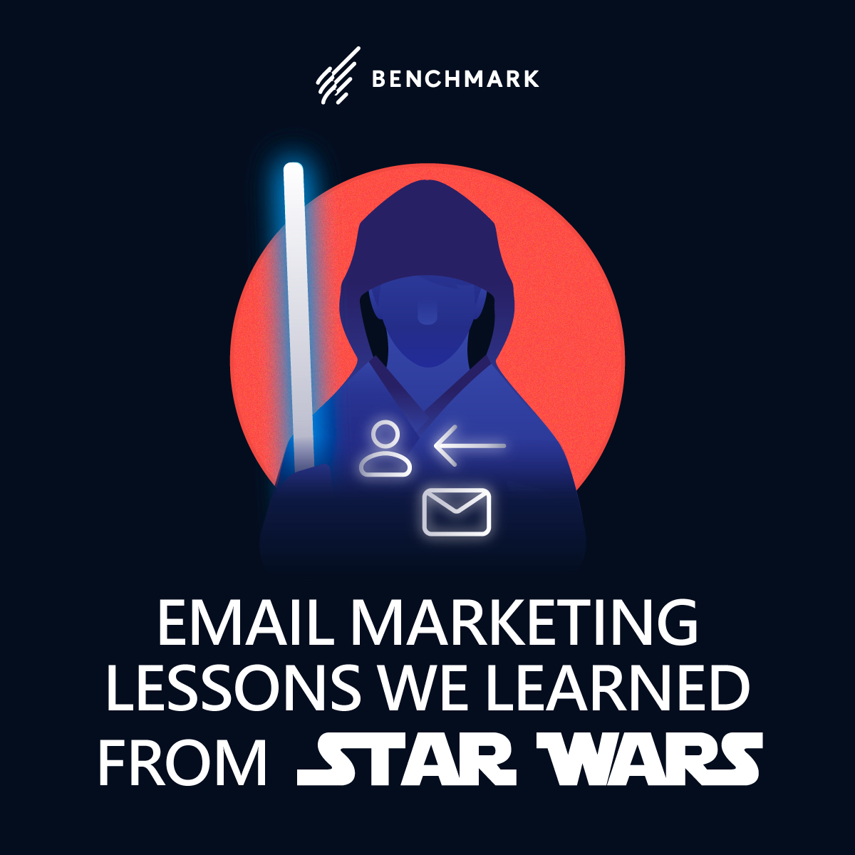 Email Marketing Lessons we Learned from Star Wars