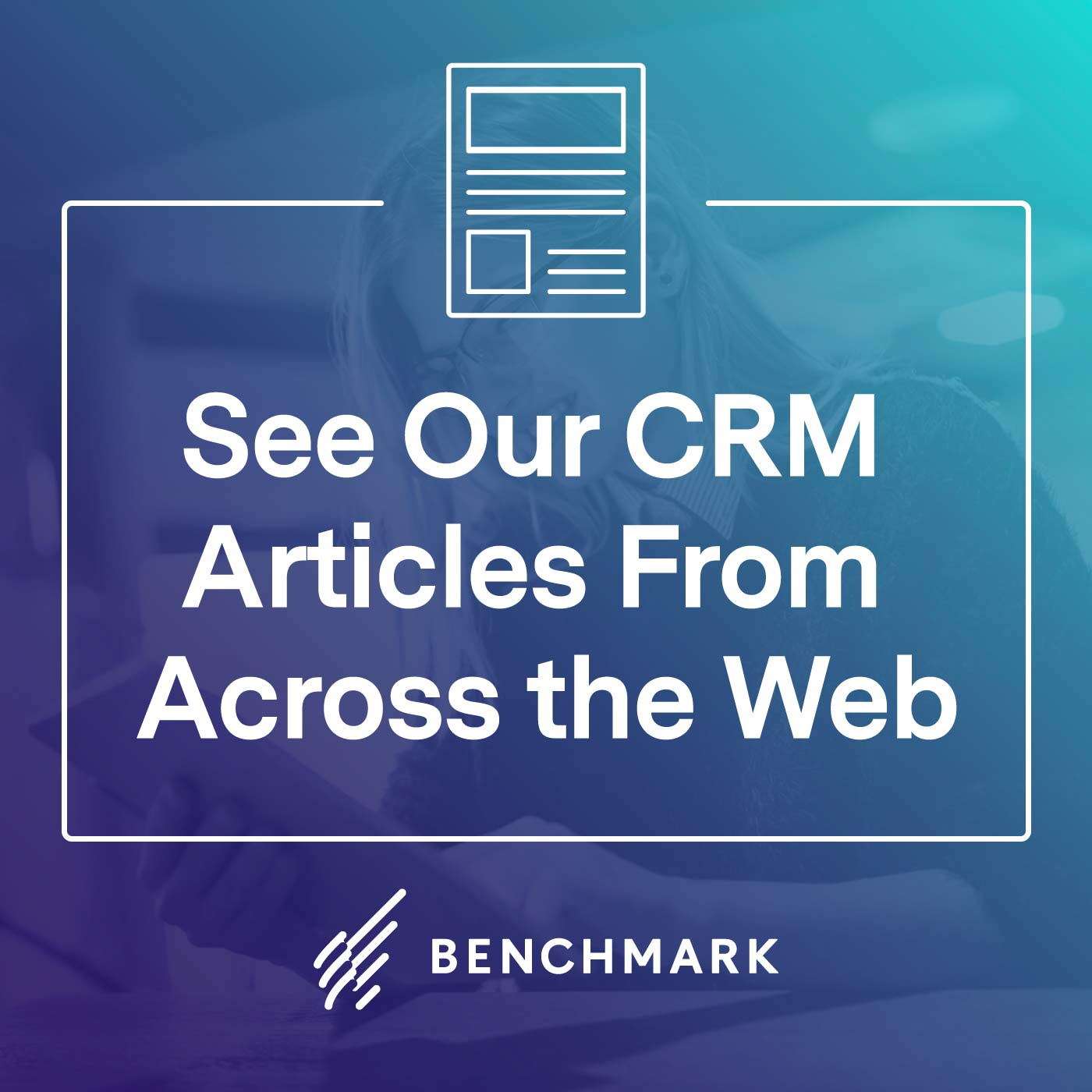 See Our CRM Articles From Across the Web
