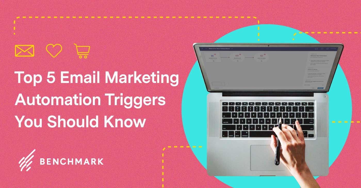 Top 5 Email Marketing Automation Triggers You Should Know