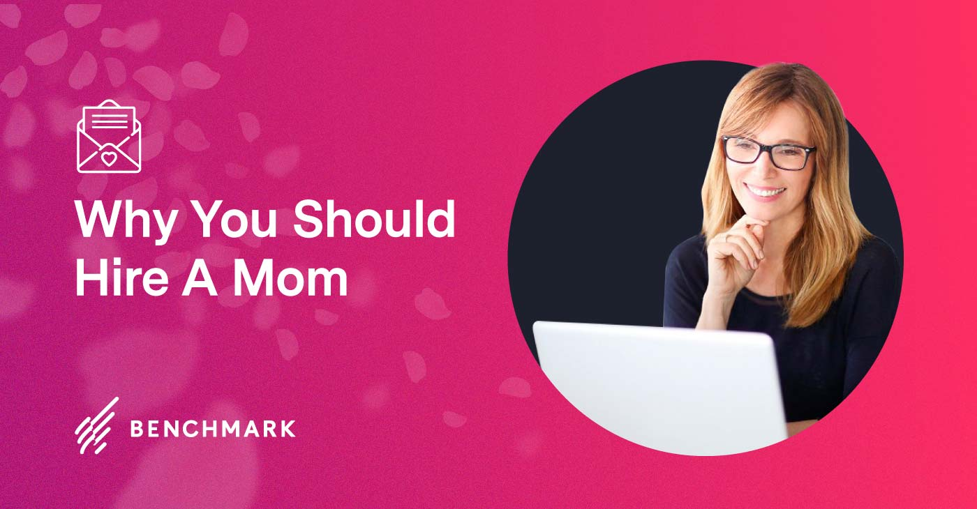 Why You Should Hire A Mom