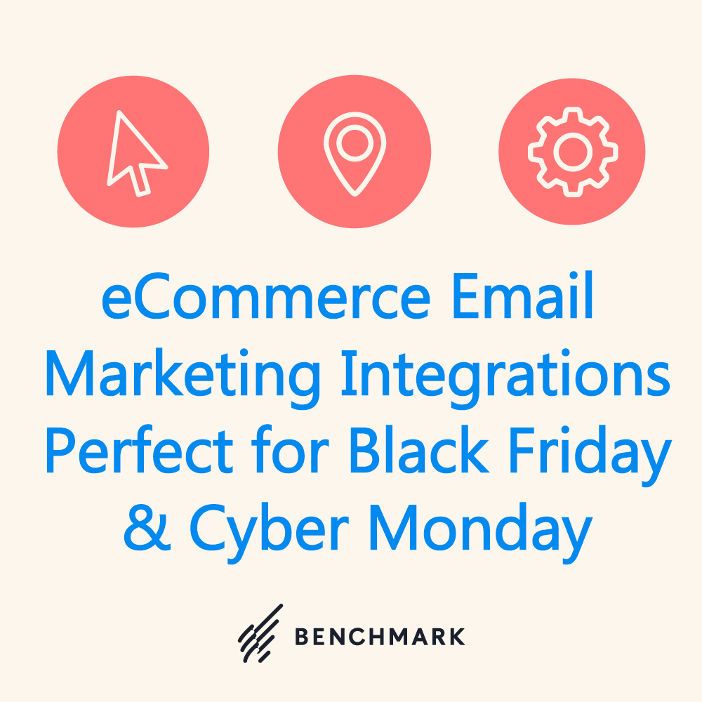 eCommerce Email Marketing Integrations Perfect for Black Friday & Cyber Monday